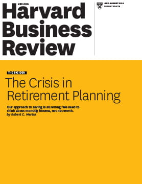 The Crisis in Retirement Planning | Harvard Business Review