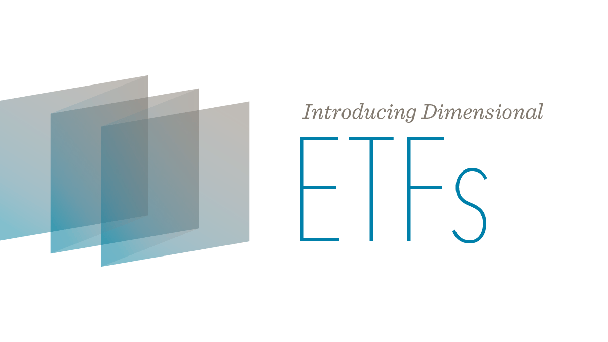 Introducing Dimensional ETFs